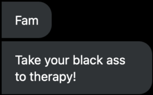 "Twitter direct message from Jamar's friend that reads ""take your Black ass to therapy"""